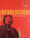 ¡Revolución!Cuban Poster Art Book
